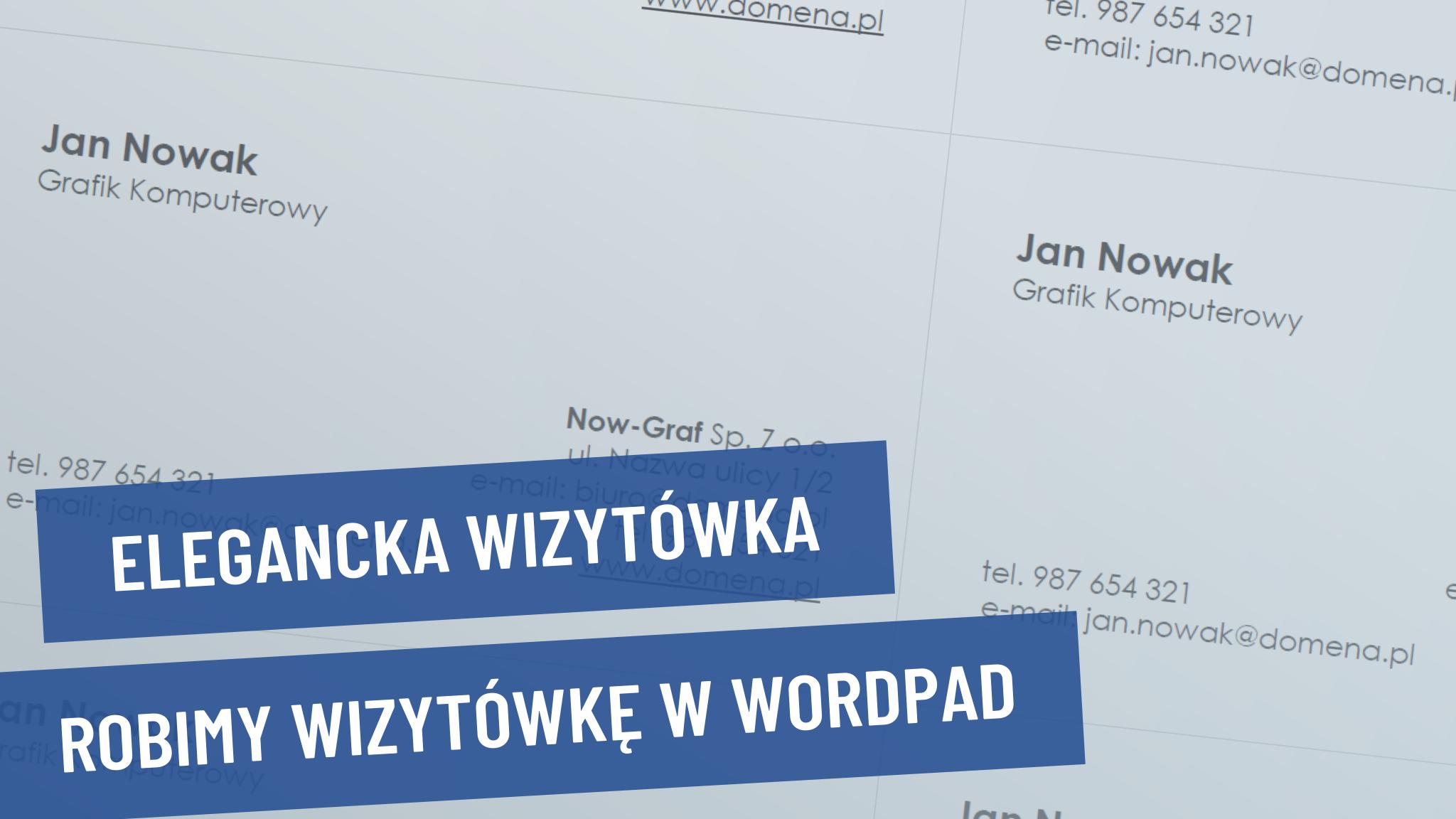 Jak zrobić wizytówkę w WordPad? Projekt wizytówki w WordPad.